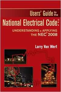 cover image - Users' Guide to the National Electrical Code®: Understanding & Applying the NEC® 2008