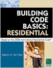 cover image - Building Code Basics Residential Based on the 2006 International Residential Code