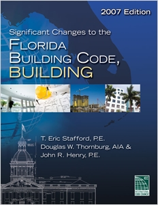 cover image - Significant Changes to the Florida Building Code, Building - 2007 Edition