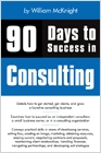 cover image - 90 Days to Success in Consulting