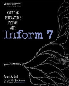 cover image - Creating Interactive Fiction with Inform 7