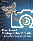 cover image - The Linked Photographers' Guide to Online Marketing and Social Media