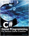 cover image - C# Game Programming, For Serious Game Creation