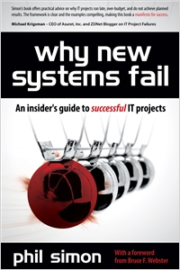 cover image - Why New Systems Fail, An Insider's Guide to Successful IT Projects