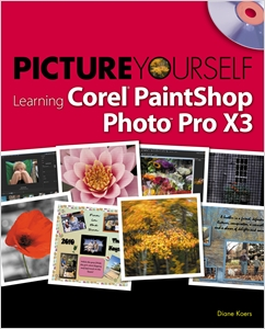 cover image - Picture Yourself Learning Corel PaintShop Photo Pro X3