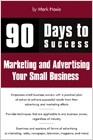 cover image - 90 Days to Success Marketing and Advertising Your Small Business