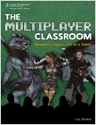 cover image - The Multiplayer Classroom: Designing Coursework as a Game