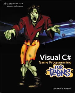 cover image - Visual C# Game Programming for Teens