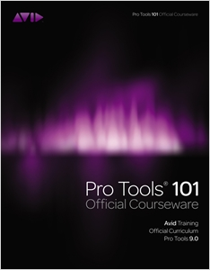 cover image - Pro Tools 101 Official Courseware, Version 9.0