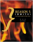 cover image - Reason 5 Ignite!, The Visual Guide for New Users