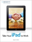 cover image - Take Your iPad to Work