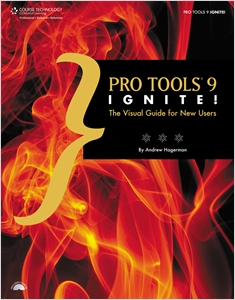 cover image - Pro Tools 9 Ignite!, The Visual Guide for New Users