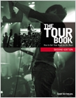 cover image - The Tour Book, How To Get Your Music On The Road