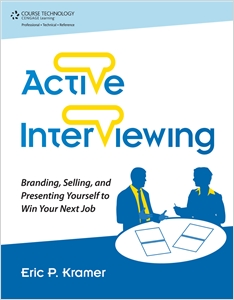 cover image - Active Interviewing: Branding, Selling, and Presenting Yourself to Win Your Next Job