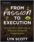 cover image - From Passion to Execution:  How to Start and Grow an Effective Nonprofit Organization