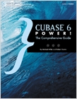 cover image - Cubase 6 Power!, The Comprehensive Guide