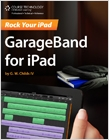 cover image - Rock Your iPad, GarageBand for iPad