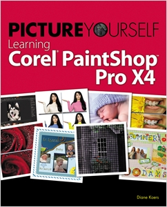 cover image - Picture Yourself Learning Corel PaintShop Photo Pro X4