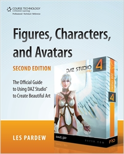 cover image - Figures, Characters and Avatars, The Official Guide to Using DAZ Studio™ to Create Beautiful Art