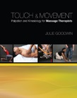 cover image - Touch & Movement, Palpation and Kinesiology for Massage Therapists