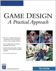 cover image - Game Design, A Practical Approach