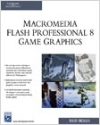 cover image - Macromedia Flash Professional 8 Game Graphics