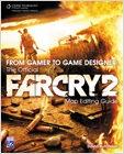 cover image - From Gamer to Game Designer, The Official Far Cry 2 Map Editing Guide
