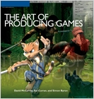 cover image - The Art of Producing Games
