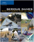 cover image - Serious Games, Games That Educate, Train, and Inform