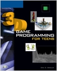 cover image - 3D Game Programming for Teens