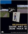 cover image - Beginning Game Art in 3Ds MAX 8