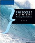 cover image - Pro Tools 7 Power!, The Comprehensive Guide