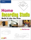 cover image - Home Recording Studio, Build it Like the Pros