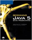 cover image - Beginning Java 5 Game Programming