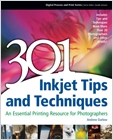 cover image - 301 Inkjet Tips and Techniques, An Essential Printing Resource for Photographers