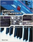 cover image - Cakewalk Synthesizers: From Presets to Power User
