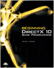 cover image - Beginning DirectX 10 Game Programming