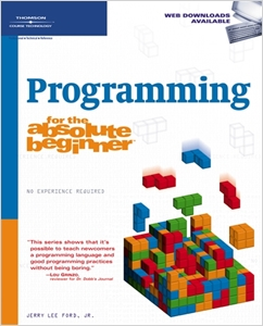 cover image - Programming for the Absolute Beginner