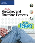 cover image - Adobe Photoshop and Photoshop Elements for Teens