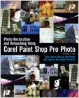cover image - Photo Restoration and Retouching Using Corel Paint Shop Pro Photo