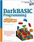 cover image - DarkBASIC Programming for the Absolute Beginner