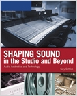 cover image - Shaping Sound in the Studio and Beyond, Audio Aesthetics and Technology