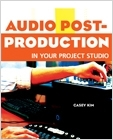 cover image - Audio Post-Production in Your Project Studio