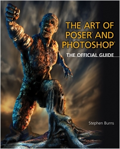 cover image - The Art of Poser and Photoshop, The Official e-frontier Guide