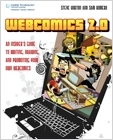 cover image - Webcomics 2.0, An Insider's Guide to Writing, Drawing, and Promoting Your Own Webcomics