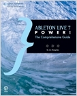 cover image - Ableton Live 7 Power!, The Comprehensive Guide