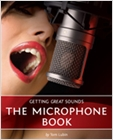cover image - Getting Great Sounds: The Microphone Book