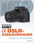 cover image - David Busch's Sony Alpha DSLR-A350/A300/A200 Guide