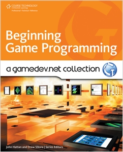 cover image - Beginning Game Programming: A GameDev.net Collection