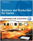 cover image - Business and Production: A GameDev.net Collection